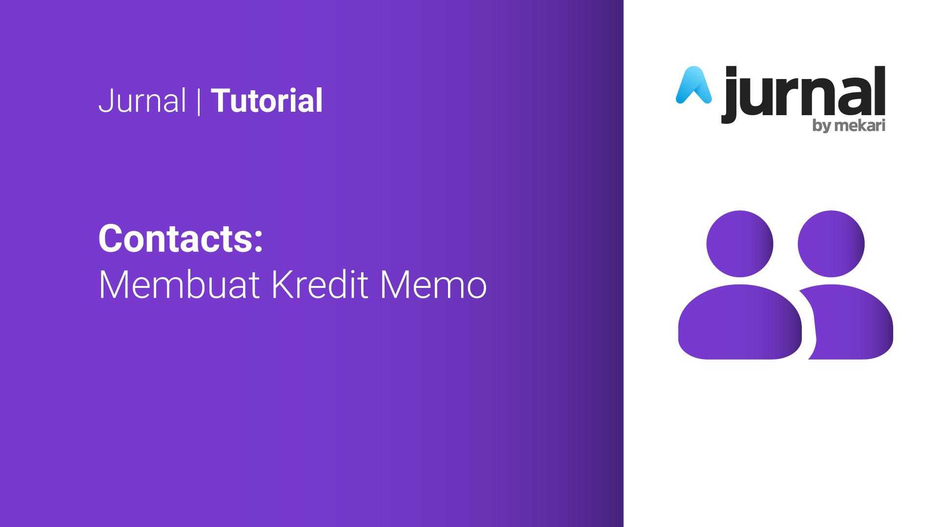 Create & Use Credit Memo
